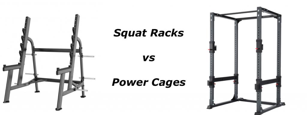 squat racks vs power cages